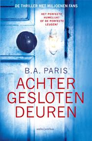 Achter gesloten deuren - B.A. Paris (ISBN 9789026339936)