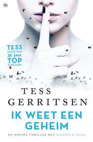 Ik weet een geheim - Tess Gerritsen (ISBN 9789044348521)