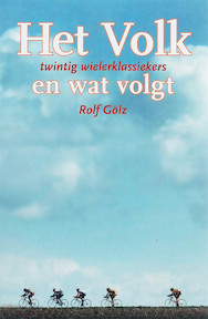Het Volk en wat volgt - R. Golz (ISBN 9789078360025)