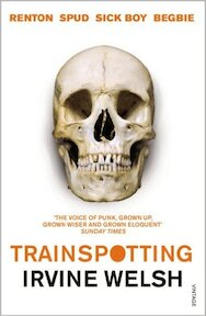 Trainspotting - Irvine Welsh (ISBN 9780099465898)
