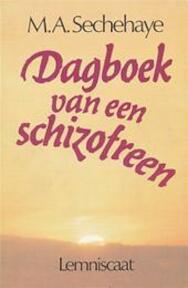Dagboek van een schizofreen - M.A. Sechehaye (ISBN 9789060694176)