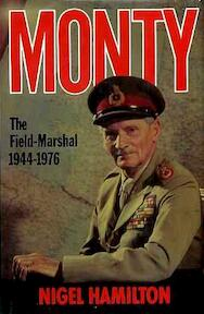 The Field-marshal, 1944-1976 - Nigel Hamilton (ISBN 9780241118382)