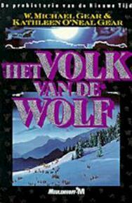 Het volk van de wolf - W.Michael Gear, Kathleen O'neal Gear (ISBN 9789029040938)