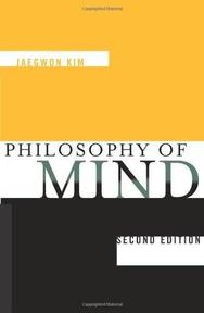 Philosophy of Mind - Jaegwon Kim (ISBN 9780813342696)