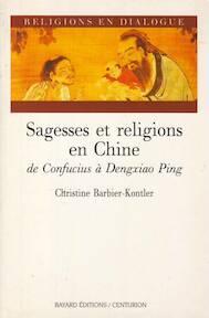 Sagesses et religions en Chine - Christine Kontler (ISBN 9782227363106)