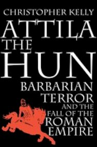 Attila the Hun - Christopher Kelly (ISBN 9780224076777)