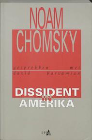 Dissident in Amerika - Noam Chomsky (ISBN 9789064458682)