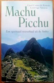 Machu Picchu - Carol Cumes, Rómulo Lizárraga Valencia, Manuela Taalstroom Fessler (ISBN 9789060109892)
