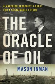 The Oracle of Oil - Mason Inman (ISBN 9780393239683)