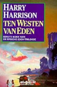 Ten westen van Eden - Harry Harrison (ISBN 9789029042499)