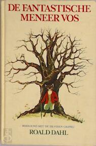 De fantastische Meneer Vos - Roald Dahl, D. / Freezer Chaffin (ISBN 9789026110818)