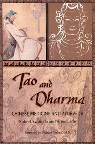 Tao and Dharma - Robert Svoboda, Robert Syoboda, Arnie Lade (ISBN 9780914955214)