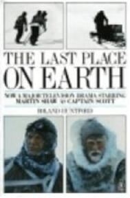 The last place on earth - Roland Huntford (ISBN 9780330288163)