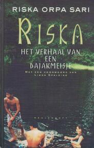 Riska, het verhaal van een Dajakmeisje - Riska Orpa Sari (ISBN 9789029058537)