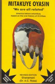 Mitakuye Oyasin - Allen C. Ross (ISBN 9780962197703)