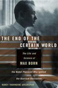 The End of the Certain World - Nancy Thorndike Greenspan (ISBN 9780470856635)