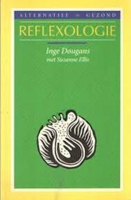 Reflexologie - Inge Dougans, Suzanne Ellis, Prema van Harte (ISBN 9789021520773)