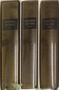 Œuvres Tome I-II-III - Gobineau