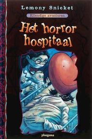 Ellendige avonturen / 8 Het horror hospitaal - Lemony Snicket (ISBN 9789021615905)