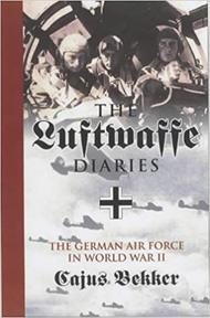 The Luftwaffe War Diaries - Cajus Bekker (ISBN 9781841581422)