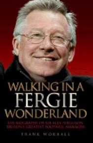 Walking in a Fergie Wonderland - Frank Worrall (ISBN 9781843584964)