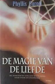 De magie van de liefde - P. Curott (ISBN 9789024552863)