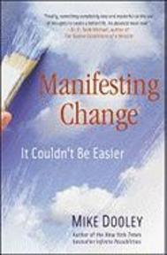 Manifesting Change - Mike Dooley (ISBN 9781582702766)