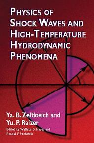 Physics of Shock Waves and High-Temperature Hydrodynamic Phenomena - Ya B. Zel'dovich (ISBN 9780486420028)
