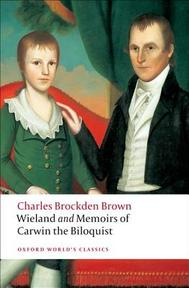 Wieland; or The Transformation, and Memoirs of Carwin, The Biloquist - Charles Brockden Brown (ISBN 9780199538775)