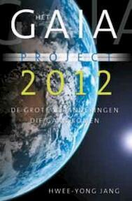 Het Gaia-project 2012 - H.Y. Jang (ISBN 9789020204049)