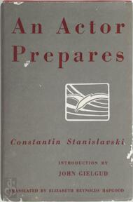 An actor prepares - Konstantin Stanislavsky (ISBN 9780878300013)