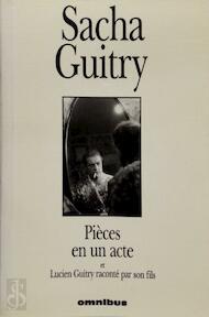 Pièces en un acte - Sacha Guitry (ISBN 9782258053649)