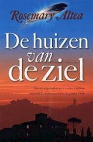 De huizen van de ziel - Rosemary Altea (ISBN 9789022539675)