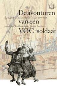 De avonturen van een VOC-soldaat - Carolus van der Haeghe, Jan Parmentier, Ruurdje Laarhoven (ISBN 9789060118832)