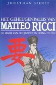 Het geheugenpaleis van Matteo Ricci - Jonathan Spence (ISBN 9789010058584)