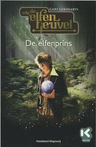 De Elfenheuvel / 1 de elfenprins - Gert Goovaerts (ISBN 9789002246678)