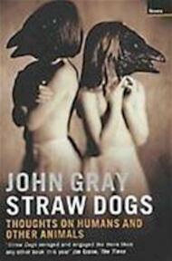 Straw dogs - John Gray (ISBN 9781862075962)
