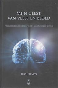 Mijn geest van vlees en bloed - Luc Crevits (ISBN 9789038211794)