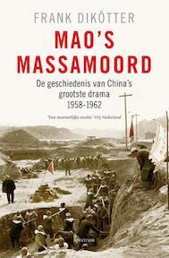 Mao's massamoord - Frank Dikötter (ISBN 9789049106492)