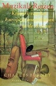 Muzikale reizen - Charles Burney (ISBN 9789052401379)