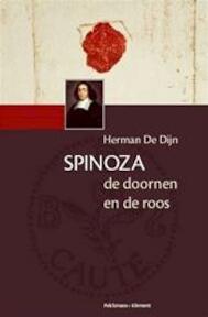 Spinoza. De doornen en de roos - Herman de Dijn (ISBN 9789028952966)