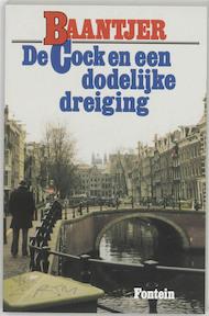 De Cock en een dodelijke dreiging - A.C. Baantjer, Appie Baantjer (ISBN 9789026103230)