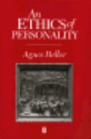 An Ethics of Personality - Agnes Heller (ISBN 9780631198918)