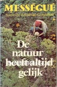 De natuur heeft altijd gelijk - Maurice Mességué, A.J.M. Reuser (ISBN 9789023503675)