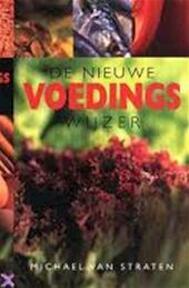 De nieuwe voedingswijzer - Michael Van Straten, Kathy Cowbrough, Anda Witsenburg, Ingrid Hadders (ISBN 9789057640582)