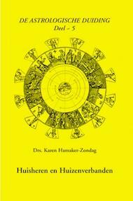 De astrologische duiding, deel 5 - K.M. Hamaker-Zondag (ISBN 9789063781163)