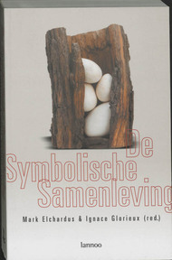 De symbolische samenleving - Mark Elchardus (ISBN 9789020950465)