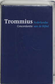 Nederlandse Concordantie van de Bijbel - Abraham Trommius (ISBN 9789043505093)
