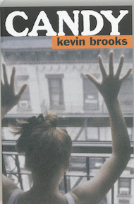 Candy - Kevin Brooks (ISBN 9789061697435)