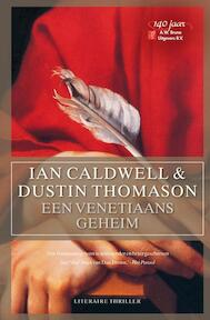 Een Venetiaans geheim - Ian Caldwell, Duncan Thomason (ISBN 9789022994344)
